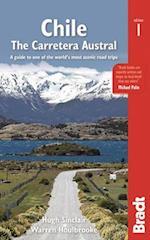 Chile: Carretera Austral (Bradt Travel Guides)
