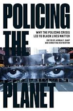 Policing the Planet af Jordan T. Camp
