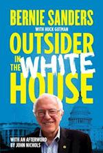 Outsider in the White House af Bernie Sanders