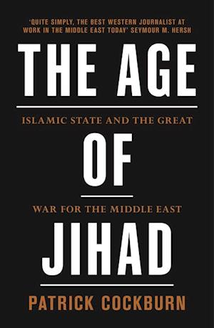 Age of Jihad af Patrick Cockburn