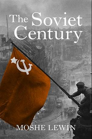 Soviet Century af Moshe Lewin