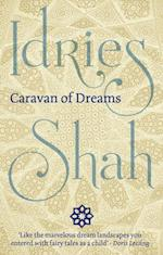 Caravan of Dreams af Idries Shah