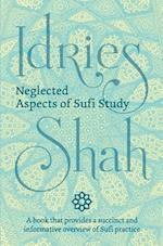 Neglected Aspects of Sufi Studies