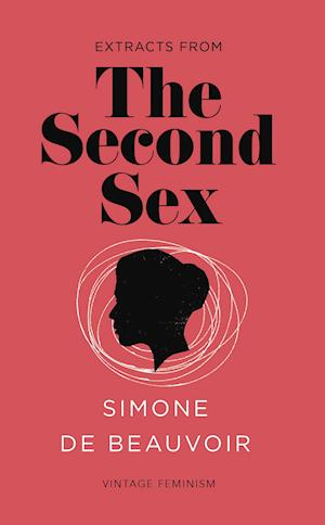 Bog paperback The Second Sex (Vintage Feminism Short Edition) af Simone De Beauvoir