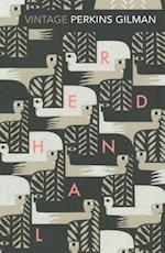Herland and The Yellow Wallpaper af Charlotte Perkins Gilman