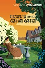 Elizabeth and Her German Garden af Elizabeth Von Arnim