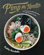 Pimp My Noodles af Kathy Kordalis