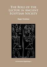 The Role of the Lector in Ancient Egyptian Society