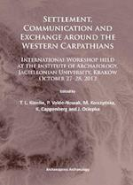 Settlement, Communication and Exchange around the Western Carpathians