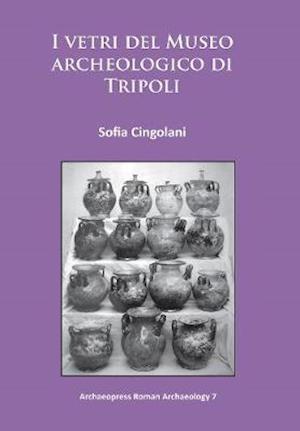 I vetri del Museo archeologico di Tripoli