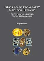 Glass Beads from Early Medieval Ireland