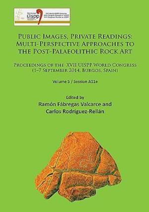 Public Images, Private Readings: Multi-Perspective Approaches to the Post-Palaeolithic Rock Art