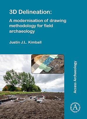 3D Delineation: A modernisation of drawing methodology for field archaeology