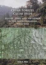 Cedar Forests, Cedar Ships