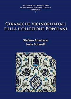 Bog, paperback Ceramiche Vicinorientali Della Collezione Popolani af Stefano Anastasio