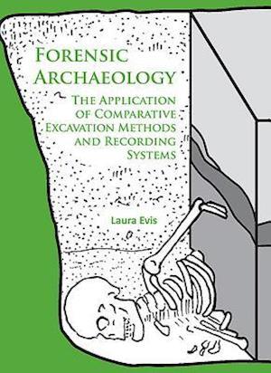 Bog, paperback Forensic Archaeology af Laura Evis