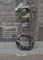 Cloth Seals: an Illustrated Guide to the Identification of Lead Seals Attached to Cloth