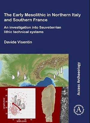 Early Mesolithic Technical Systems of Southern France and Northern Italy