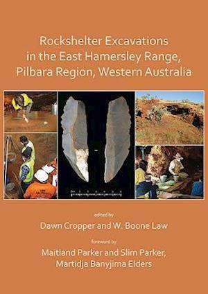 Rockshelter Excavations in the East Hamersley Range, Pilbara Region, Western Australia
