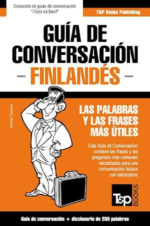 Guía de Conversación Español-Finlandés y mini diccionario de 250 palabras