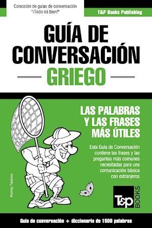Guía de Conversación Español-Griego y diccionario conciso de 1500 palabras af Andrey Taranov