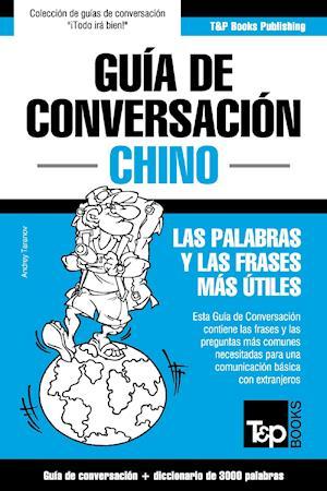 Guía de Conversación Español-Chino y vocabulario temático de 3000 palabras