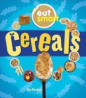 Eat Smart: Cereals