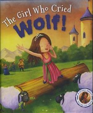 Bog, hardback The Fairytales Gone Wrong: The Girl Who Cried Wolf af Steve Smallman