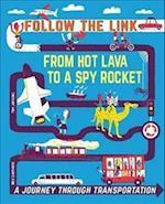 Follow the Link: A Journey Through Transportation (Follow the Link)
