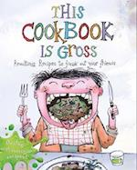 This Cookbook is Gross