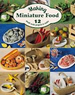 Making Miniature Food