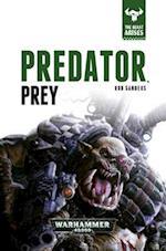 Predator, Prey (The Beast Arises, nr. 2)