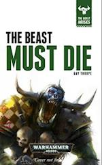 The Beast Must Die af Gav Thorpe