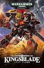 Kingsblade (Imperial Knights, nr. 1)