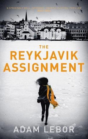 Reykjavik Assignment af Adam Lebor