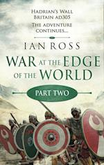 War at the Edge of the World: Part Two