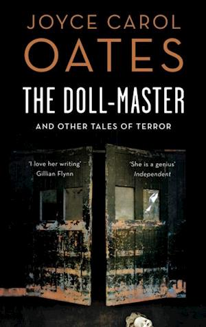 Doll-Master and Other Tales of Horror af Joyce Carol Oates
