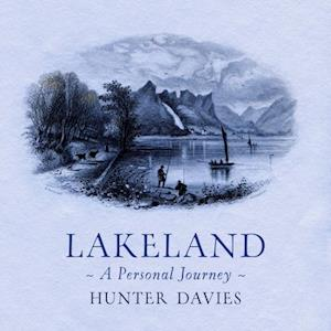 Lakeland af Hunter Davies