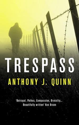 Trespass af Anthony J. Quinn