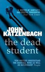 The Dead Student af John Katzenbach