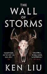 The Wall of Storms af Ken Liu