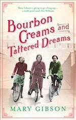Bourbon Creams and Tattered Dreams (The Factory Girls, nr. 4)