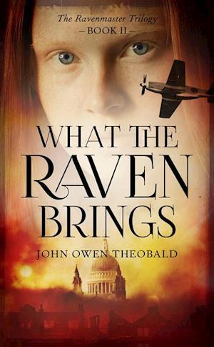 What the Raven Brings af John Owen Theobald