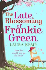 Late Blossoming of Frankie Green af Laura Kemp