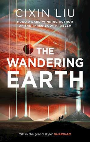 Wandering Earth af Cixin Liu
