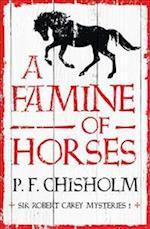 A Famine of Horses (The Sir Robert Carey Mysteries, nr. 1)