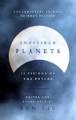 Invisible Planets af Ken Liu