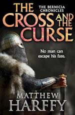 Cross and the Curse af Matthew Harffy
