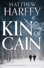 Kin of Cain af Matthew Harffy