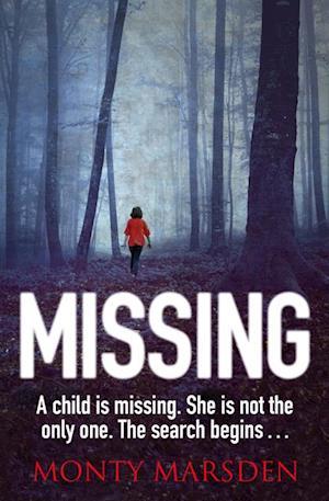 Missing af Monty Marsden